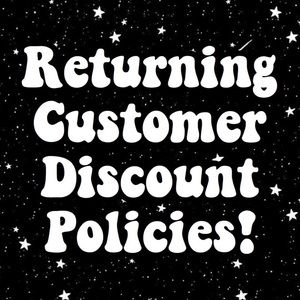 Returning buyer discount policies! Please Read!